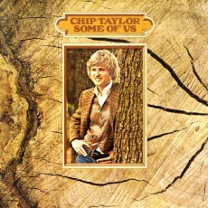 Chip Taylor – Some of us