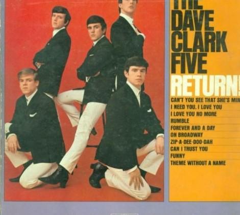 Dave Clark five – return