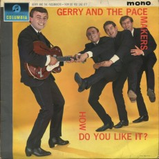 Gerry and the pacemakers – How do you like it