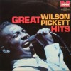 Wilson Pickett – Great Wilson Pickett hits
