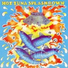 Hot tuna – Splashdown