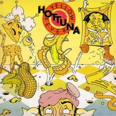 Hot tuna – Yellow fever