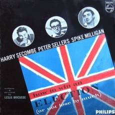 Harry Secombe, Peter Sellers and Spike Milligan – How to win an election