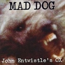 John Entwistles ox – Mad dog