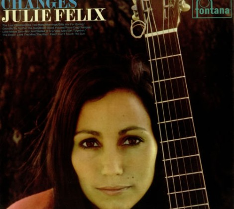 Julie Felix – Changes
