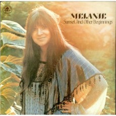 Melanie – Sunset and other beginnings