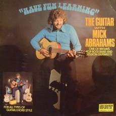 Mick Abrahams – Have fun learning the guitar with Mick Abrahams