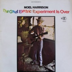 Noel Harrison – The great electric experiment is over