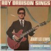 Roy Orbison Jerry Lee Lewis Tommy Roe – Roy Orbison sings