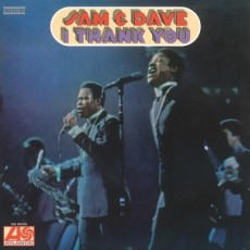Sam and Dave – I thank you