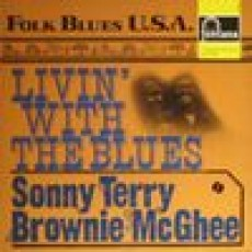 Sonny Terry and Brownie McGhee – Livin with the blues