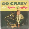 Spike Jones – Go crazy with Spike Jones