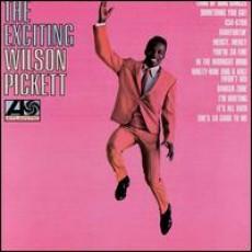 Wilson Pickett – The exciting Wilson Pickett