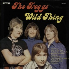 The troggs – Wild thing