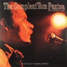 Tom Paxton – The complete Tom Paxton recorded live