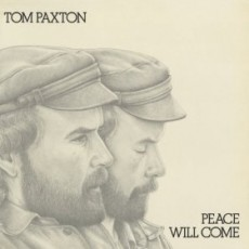 Tom Paxton – Peace will come