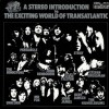 Various – A stereo introduction to the exciting world of transatlantic