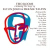 Various artists – Two rooms, celebrating the songs of Elton John and Bernie Taupin