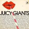 Various – Juicy giants