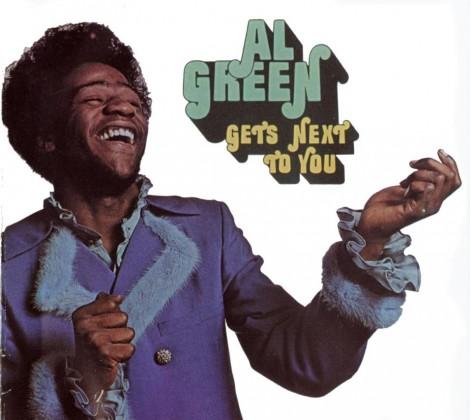 Al Green – Al Green gets next to you
