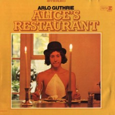 Arlo Guthrie – Alices restaurant