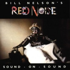 Bill Nelsons red noise – Sound on sound
