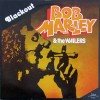 Bob Marley and the wailers – Blackout