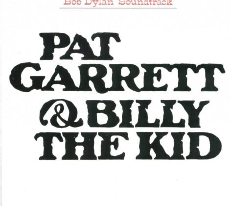 Bob Dylan – Pat Garrett and Billy the kid