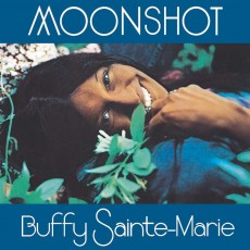 Buffy Sainte-Marie – Moonshot