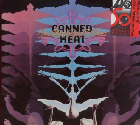 Canned heat – One more river to cross