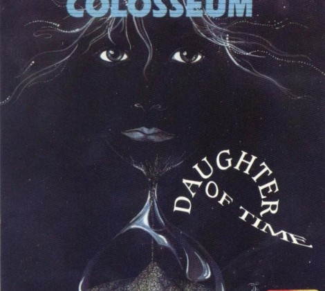 Colosseum – Daughters of time