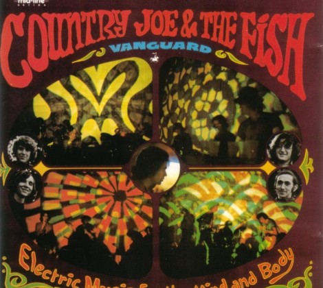 Country joe and the fish – Electric music for the mind and body