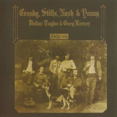 Crosby Stills Nash and Young – Deja vu