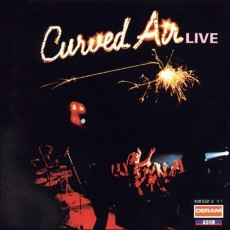 Curved air – Curved air live