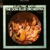 Don Ellis orchestra – Electric bath