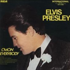 Elvis Presley – Cmon everybody