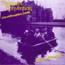 Fairport convention – Moat on the ledge