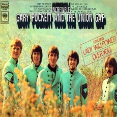 Gary Puckett and the union gap – Incredible