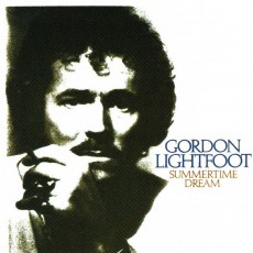 Gordon Lightfoot – Summertime dream