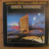 Grateful dead – From the mars hotel