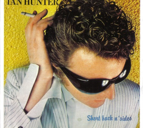 Ian Hunter – Short back n sides