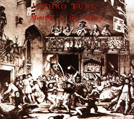 Jethro tull – Minstrel in the gallery