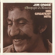 Jim Croce – Jim Croce Photographs and memories his greatest hits