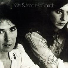 Kate and Anna Mcgarrigle – Kate and Anna Mcgarrigle