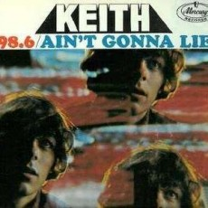 Keith – 98.6/aint gonna lie