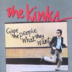 Kinks – Give the people what they want