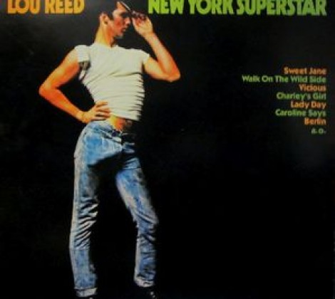 Lou Reed – New york superstar