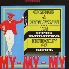 Otis Redding – The Otis Redding dictionary of soul complete and unbelievable