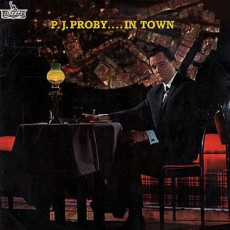P J Proby – P J Proby in town