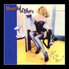 Hot little mama – Roomful of blues